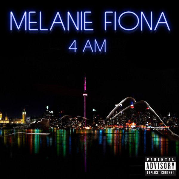 4AM - Melanie Fiona