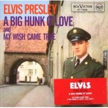 A Big Hunk Of Love - Elvis Presley