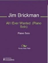 All I Ever Wanted - Jim Brickman