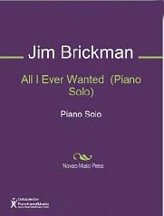 All I Ever Wanted - Jim Brickman