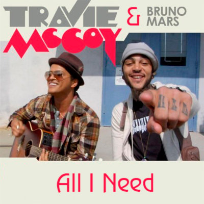 All I Need - Bruno Mars