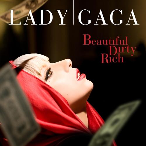 Beautiful Dirty, Rich - Lady Gaga