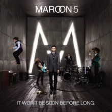 Better That We Break - Maroon 5