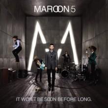 Better That We Break - Maroon 5