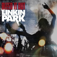 Bleed It Out - Linkin Park