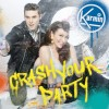 Crash Your Party - Karmin