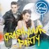 Crash Your Party - Karmin