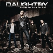Crawling Back To You - Daughtry