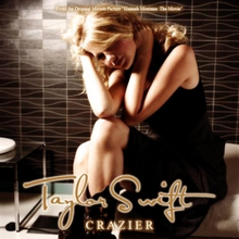 Crazier - Taylor Swift