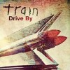 Drive By - Train