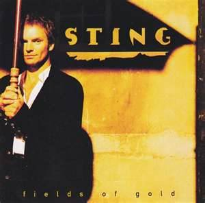 Fields Of Gold - Sting