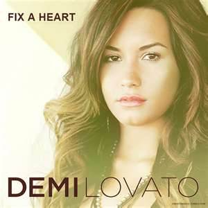 Fix A Heart - Demi Lovato