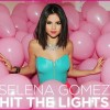 Hit The Lights - Selena Gomez