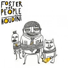 Houdini - Foster The People