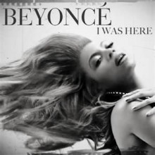 I Was Here - Beyonce
