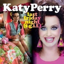 Last Friday Night - Katy Perry