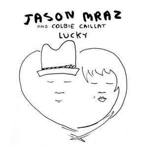 Lucky - Jason Mraz