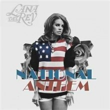 National Anthem - Lana Del Rey