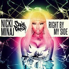 Right By My Side - Nicki Minaj