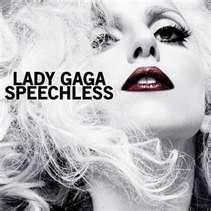 Speechless - Lady Gaga
