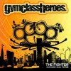 The Fighter - Gym Class Heroes
