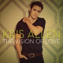 The Vision Of Love - Kris Allen