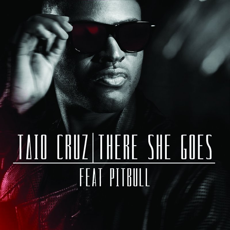 There She Goes - Taio Cruz