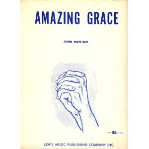 Amazing Grace - John Newton