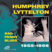 Bad Penny Blues - Humphrey Lyttelton
