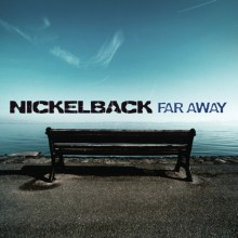 Far Away - Nickelback