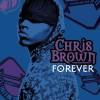 Forever - Chris Brown