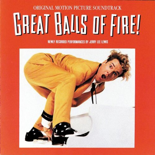 Great Balls Of Fire - Jerry Lee Lewis