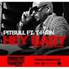 Hey Baby - Pitbull