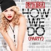 How We Do - Rita Ora
