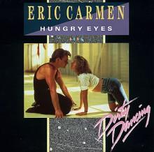 Hungry Eyes - Eric Carmen