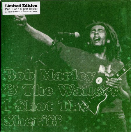 I Shot The Sheriff - Bob Marley