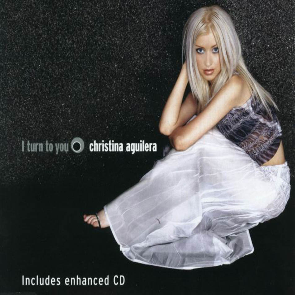 I Turn To You - Christina Aguilera