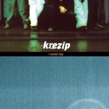 I Would Stay - Krezip