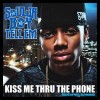 Kiss Me Thru The Phone - Soulja Boy Tell'em