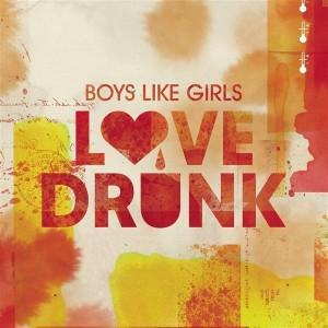 Love Drunk - Boys Like Girls