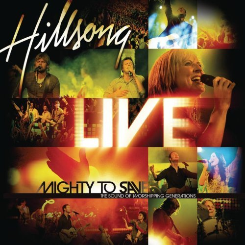 Mighty To Save - Hillsong United