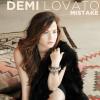Mistake - Demi Lovato