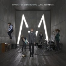 Nothing Lasts Forever - Maroon 5