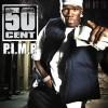 P.I.M.P - 50 Cent