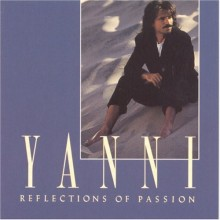 Reflections Of Passion - Yanni
