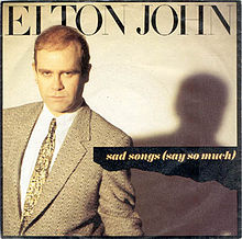 Sad Songs (Say So Much) - Elton John