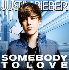 Somebody to Love - Justin Bieber