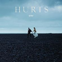 Stay - Hurts