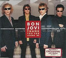 Thank You For Loving Me - Bon Jovi