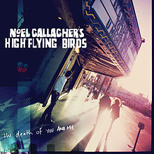 The Death of You and Me - Noel Gallagher